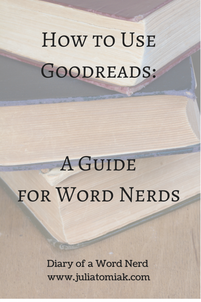 How to Use Goodreads-A Guide for Word